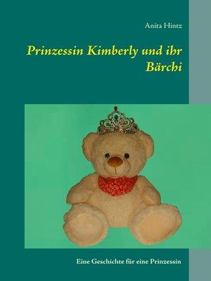 cover image of Prinzessin Kimberly und ihr Bärchi