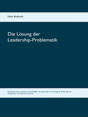 cover image of Die Lösung der Leadership-Problematik