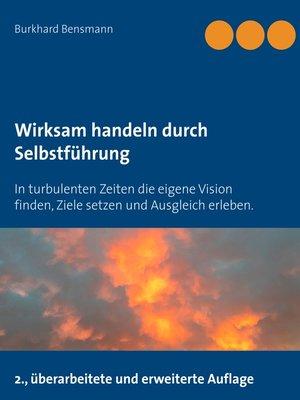 cover image of Wirksam handeln durch Selbstführung