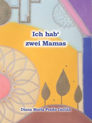 cover image of Ich hab' zwei Mamas