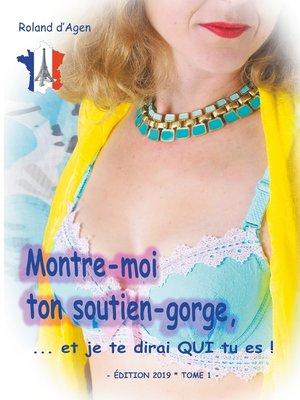 cover image of Montre-moi ton soutien-gorge, ...et  je te dirai QUI tu es !
