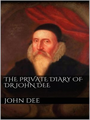 cover image of The Private Diary of DR. John Dee