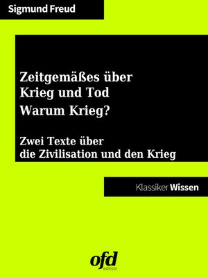 cover image of Zeitgemäßes über Krieg und Tod--Warum Krieg?