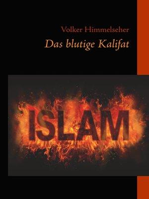 cover image of Das blutige Kalifat