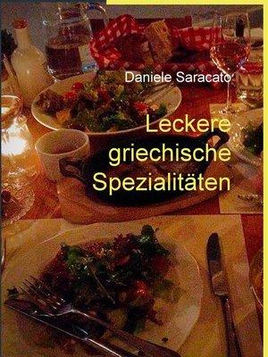 cover image of Leckere griechische Spezialitäten