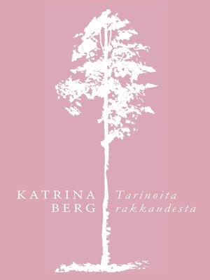 cover image of Tarinoita rakkaudesta