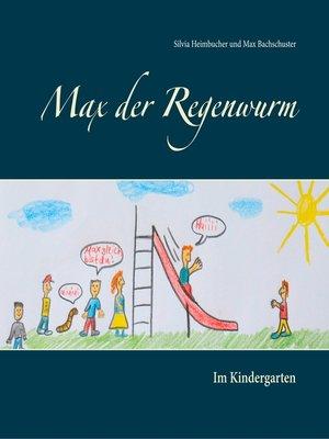 cover image of Max der Regenwurm