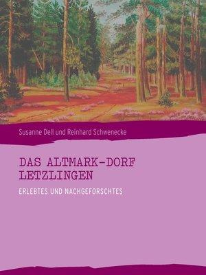 cover image of Das Altmark-Dorf LETZLINGEN