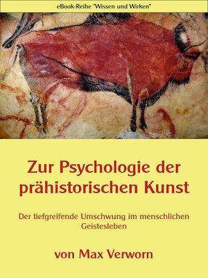 cover image of Zur Psychologie der prähistorischen Kunst