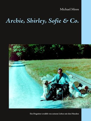 cover image of Archie, Shirley, Sofie & Co.