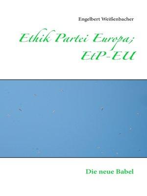 cover image of Ethik Partei Europa; EtP-EU