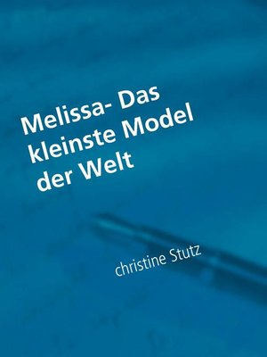 cover image of Melissa- Das kleinste Model der Welt