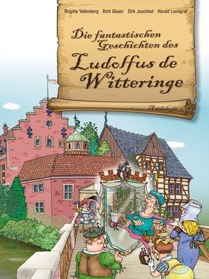 cover image of Die fantastischen Geschichten des Ludolfus de Witteringe
