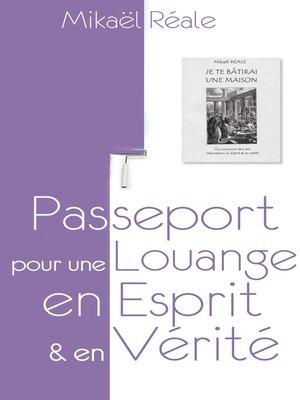 cover image of Passeport pour une louange en Esprit et en Vérité