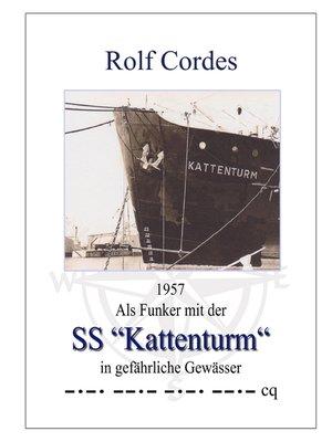 """cover image of 1957 Als Funker mit der SS """"Kattenturm"""" in gefährliche Gewässer"""