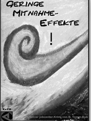 cover image of Geringe Mitnahme-Effekte!