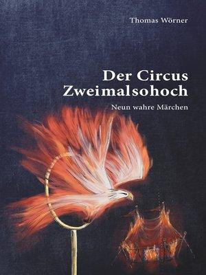 cover image of Der Circus Zweimalsohoch