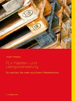 cover image of PLV Paletten- und Leergutverwaltung