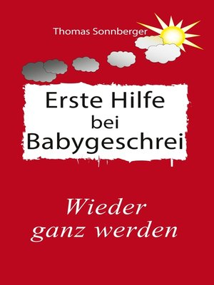 cover image of Erste Hilfe für schreiende Babys