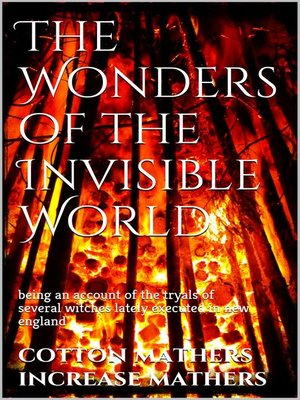 cover image of The Wonders of the Invisible World