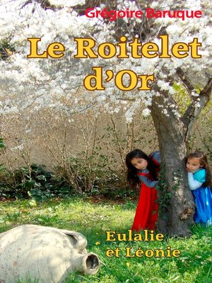 cover image of Le roitelet d'or