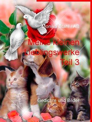 cover image of Meine kleinen Lieblingswerke Teil 3