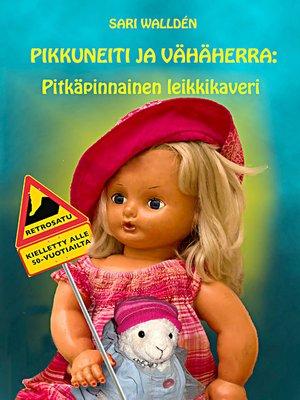 cover image of PIKKUNEITI JA VÄHÄHERRA