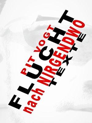 cover image of Flucht ins Nirgendwo