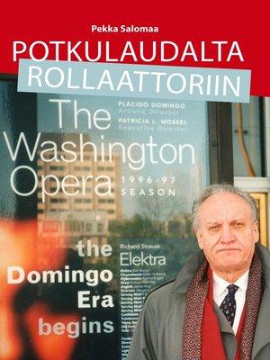 cover image of Potkulaudalta rollaattoriin