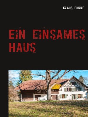 cover image of Ein einsames Haus