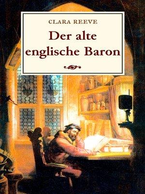 cover image of Der alte englische Baron