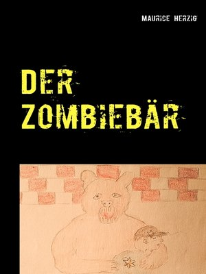 cover image of Der Zombiebär