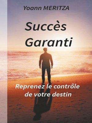 cover image of Succès Garanti
