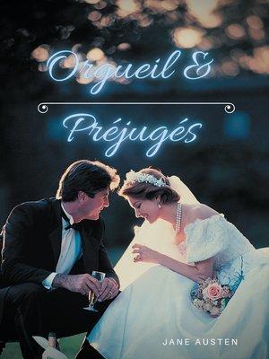 cover image of Orgueil et Préjugés