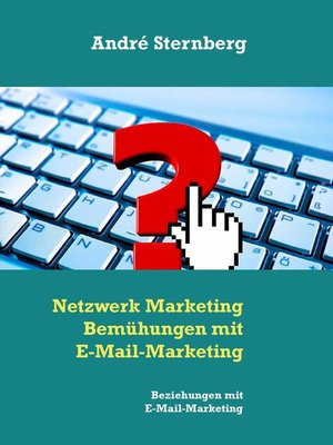 cover image of Netzwerk Marketing Bemühungen mit E-Mail-Marketing