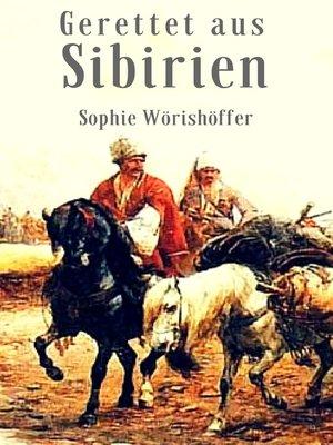 cover image of Gerettet aus Sibirien