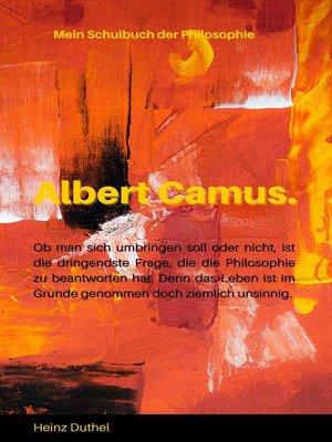 cover image of Mein Schulbuch der Philosophie --ALBERT CAMUS