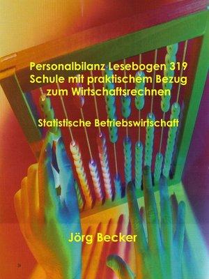 cover image of Personalbilanz Lesebogen 319 Schule mit praktischem Bezug zum Wirtschaftsrechnen