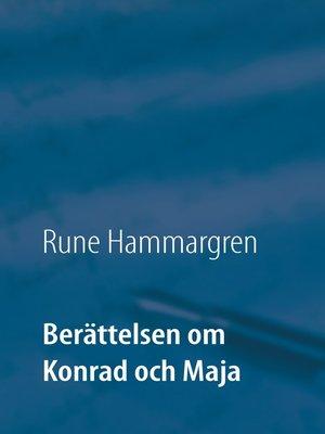 cover image of Berättelsen om Konrad och Maja