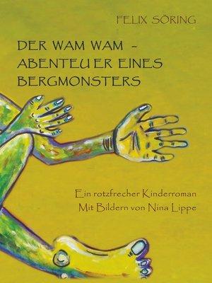 cover image of Der Wam Wam--Abenteuer eines Bergmonsters