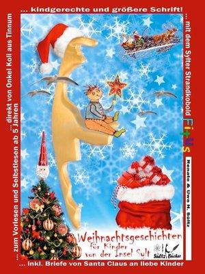cover image of Weihnachtsgeschichten für Kinder von der Insel Sylt mit dem Sylter Strandkobold Fitus