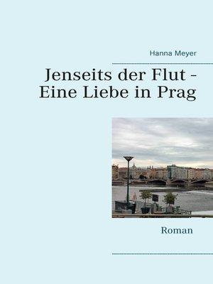 cover image of Jenseits der Flut--Eine Liebe in Prag
