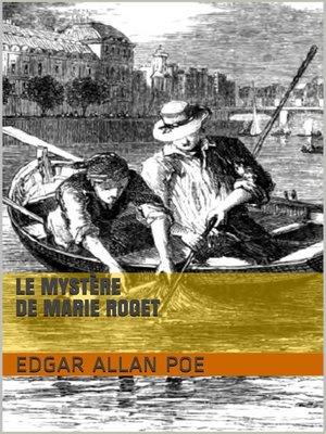 cover image of Le Mystère de Marie Roget