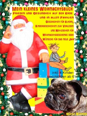 cover image of Mein kleines Weihnachtsbuch--Frieden und Gesundheit auf der Erde und in allen Familien