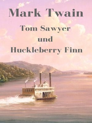 cover image of Tom Sawyer und Huckleberry Finn