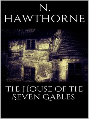 cover image of The House of the Seven Gables