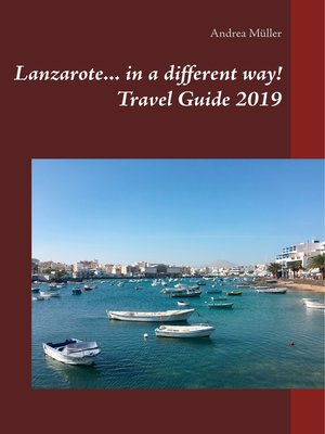 cover image of Lanzarote... in a different way! Travel Guide 2019