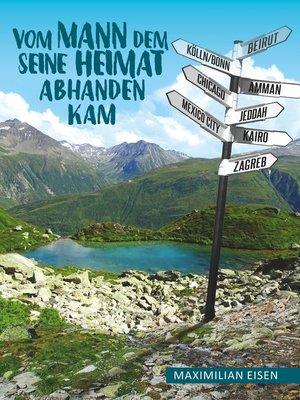 cover image of Vom Mann, dem seine Heimat abhanden kam