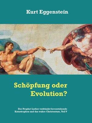 cover image of Schöpfung oder Evolution?