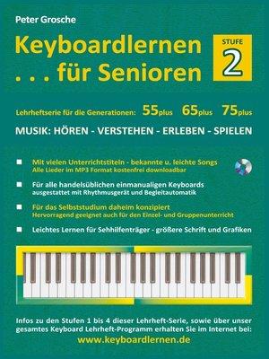 cover image of Keyboardlernen für Senioren (Stufe 2)
